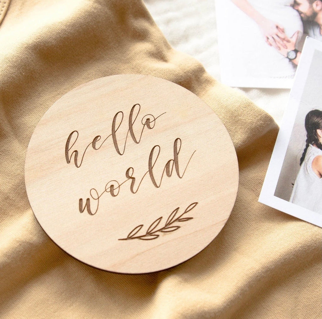 Hello World - Wooden Announcement Plaque
