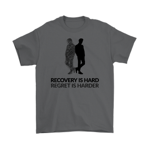 """Recovery is hard, regret is harder"" original unisex tee - Gray"