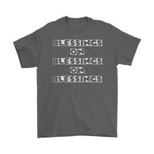 """Blessings On Blessings On Blessings"" Unisex Recovery-Theme T-Shirt"