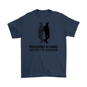 """Recovery is hard, regret is harder"" original unisex tee - Navy"