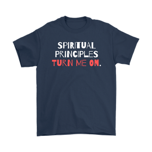 """Spiritual Principles Turn Me On."" Unisex Recovery-Theme Tee - Navy"
