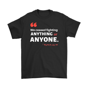 """We Ceased Fighting Anyone or Anything"" Original Unisex AA Tee - Black"