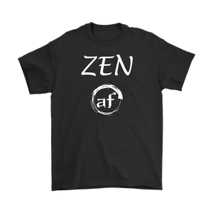 """ZEN AF"" Original Unisex Recovery-Themed Tshirt - Black"