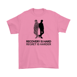 """Recovery is hard, regret is harder"" original unisex tee - Pink"