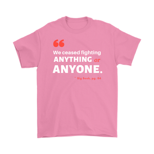 """We Ceased Fighting Anyone or Anything"" Original Unisex AA Tee - Pink"