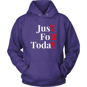 """Just For Today - TRY"" Recovery-Theme Unisex Hoodie Purple"