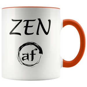 """ZEN AF"" recovery-themed original design coffee mug!"