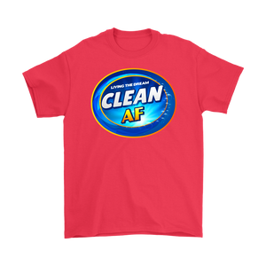 "You're ""Clean AF"", Living the Dream in recovery - and Proud AF about it!"