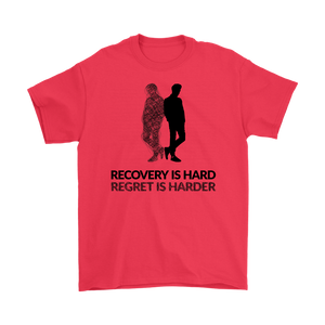 """Recovery is hard, regret is harder"" original unisex tee - Red"
