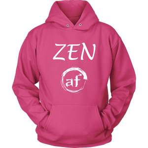"""ZEN AF"" recovery-themed original design unisex hoodie!"