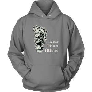 """Sicker Than Others"" recovery-theme original design unisex hoodie!"
