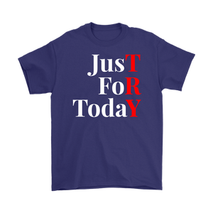 """Just For Today - TRY"" Recovery-Theme Unisex T-Shirt Purple"