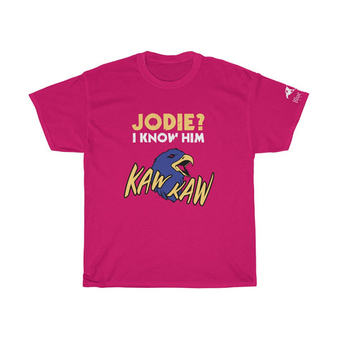 JODIE? I KNOW HIM