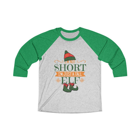 Tall Elf! 3/4 Raglan Tee