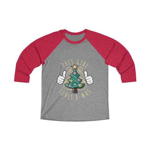 This Girl Loves XMAS! 3/4 Raglan Tee