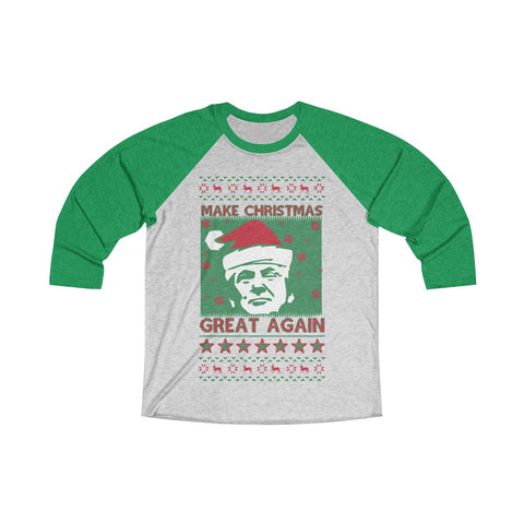Make Christmas Great Again 3/4 Raglan Tee