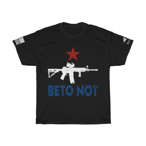 BETO NOT - AMERICAN PATRIOT