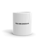 You are Enough Bold Mug