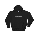 You are Enough Bold Unisex Hoodie