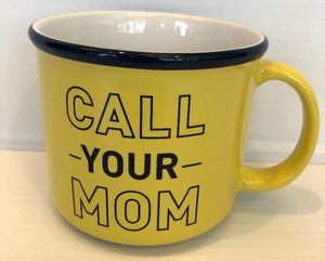 Call Your Mom Mug
