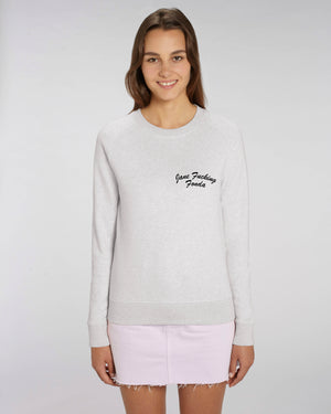 'JANE F*CKING FONDA' LEFT CHEST EMBROIDERED WOMEN'S ORGANIC COTTON SWEATSHIRT