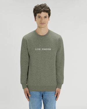 'LIVE FOREVER' EMBROIDERED ORGANIC COTTON UNISEX SWEATSHIRT