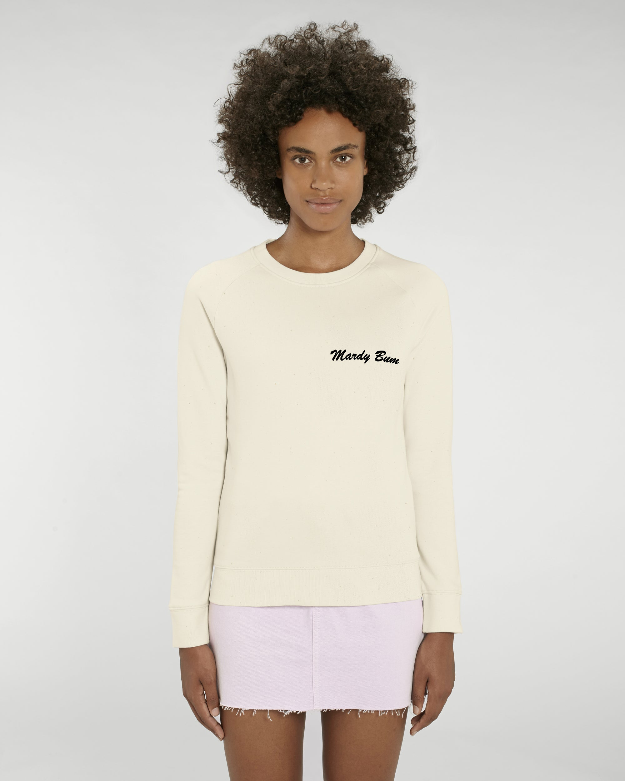 'MARDY BUM' LEFT CHEST EMBROIDERED WOMEN'S ORGANIC COTTON SWEATSHIRT
