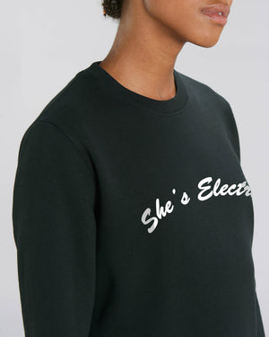 'SHE'S ELECTRIC' EMBROIDERED ORGANIC COTTON UNISEX SWEATSHIRT