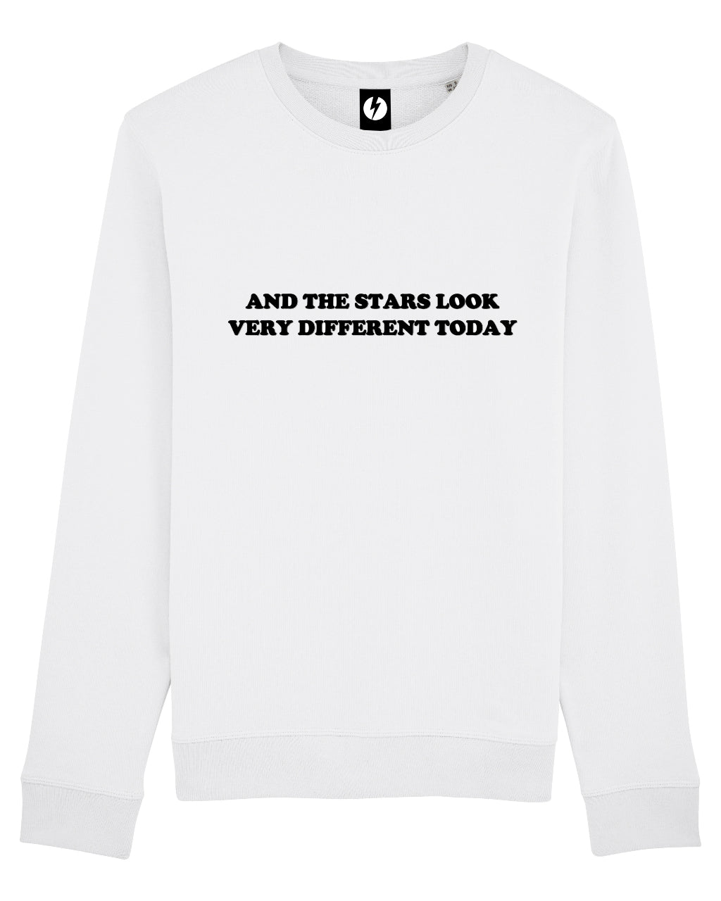 'AND THE STARS LOOK VERY DIFFERENT TODAY' EMBROIDERED ORGANIC COTTON UNISEX SWEATSHIRT