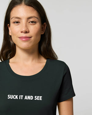 'SUCK IT AND SEE' EMBROIDERED WOMEN'S FITTED ORGANIC COTTON T-SHIRT