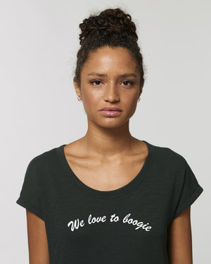 'WE LOVE TO BOOGIE' EMBROIDERED WOMEN'S ROLLED SLEEVE ORGANIC COTTON SLUB T-SHIRT