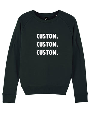 WOMEN'S ORGANIC COTTON CREW NECK 'TRIPSTER' SWEATSHIRT - customisable centre chest embroidery