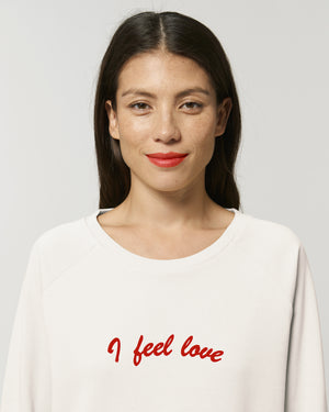 'I FEEL LOVE' EMBROIDERED WOMEN'S RELAXED FIT ORGANIC COTTON SWEATSHIRT