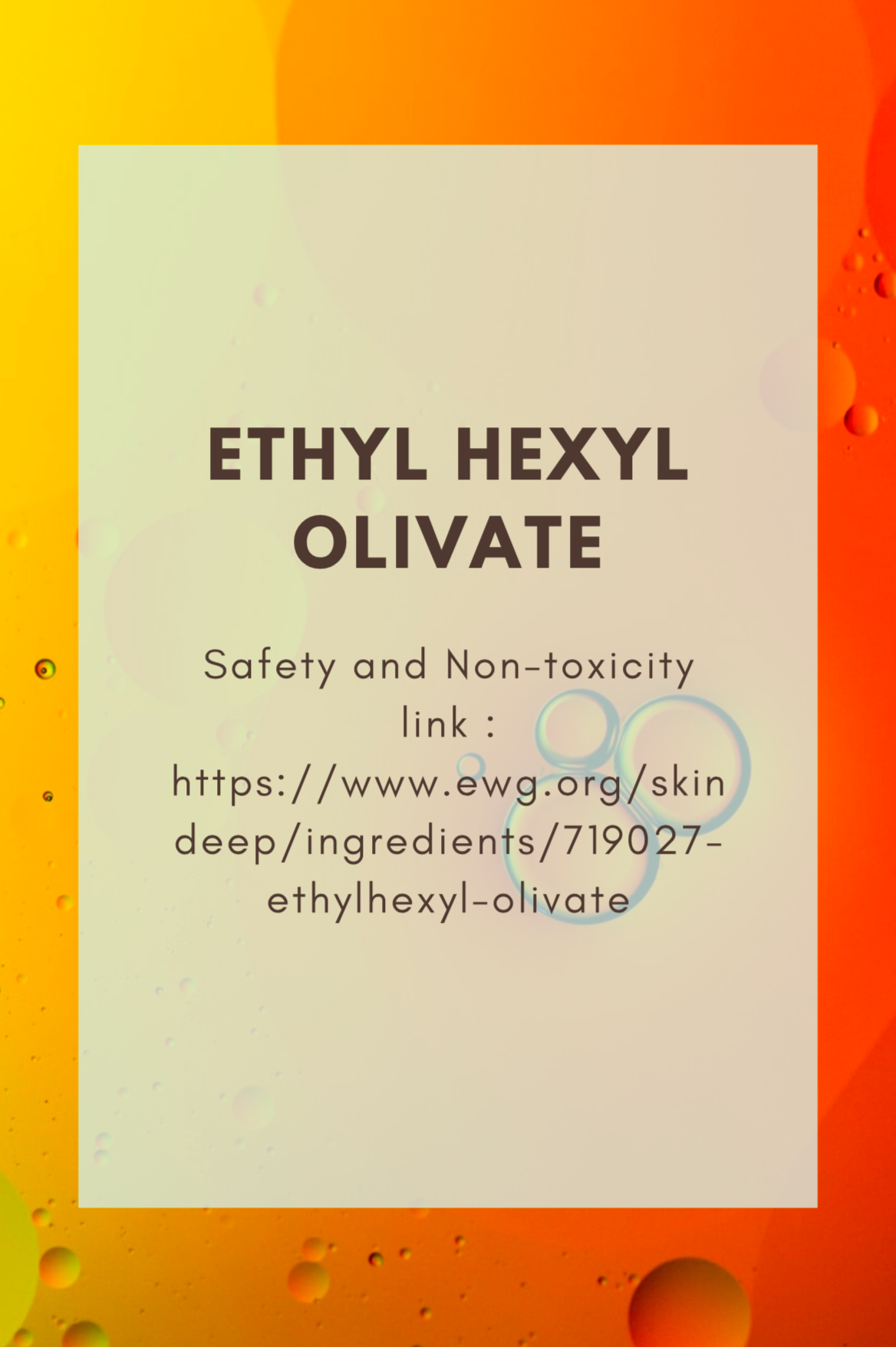 Ethylhexyl Olivate