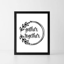 Load image into Gallery viewer, Gather Together | Printable Instant Digital Download Sign | Fall