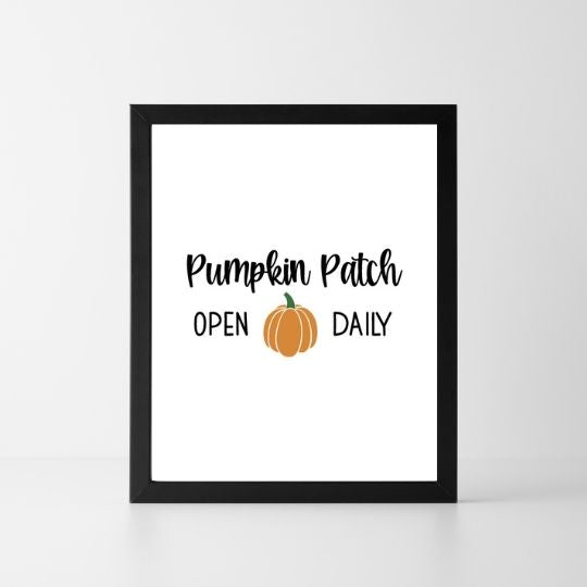 Pumpkin Patch Open Daily | Printable Instant Digital Download Sign | Fall