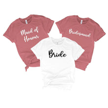 Load image into Gallery viewer, Bridesmaid T-Shirt