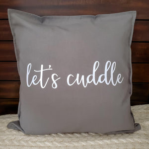 Let's Cuddle Pillow | Pillow Cover | Cushion Cover - Crystal Rose Design Co.