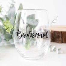 Load image into Gallery viewer, Bridesmaid Wine Glass