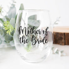 Load image into Gallery viewer, Mother of the Bride Wine Glass