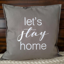 Load image into Gallery viewer, Let's Stay Home Pillow | Pillow Cover | Cushion Cover - Crystal Rose Design Co.