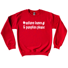 Load image into Gallery viewer, Autumn Leaves and Pumpkins Please Crewneck Sweater