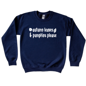 Autumn Leaves and Pumpkins Please Crewneck Sweater