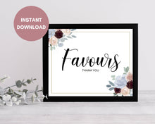 Load image into Gallery viewer, Printable Dusty Blue and Burgundy Wedding Favours Sign, Instant Download, Printable Wedding Favours Sign