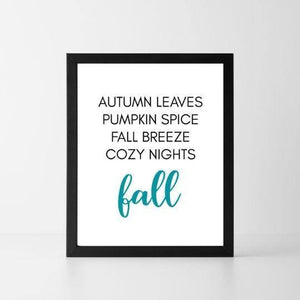 Autumn Leaves Pumpkin Spice Fall Breeze | Printable Instant Digital Download Sign | Fall