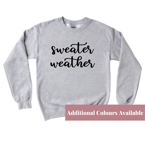 Sweater Weather Crewneck Sweater