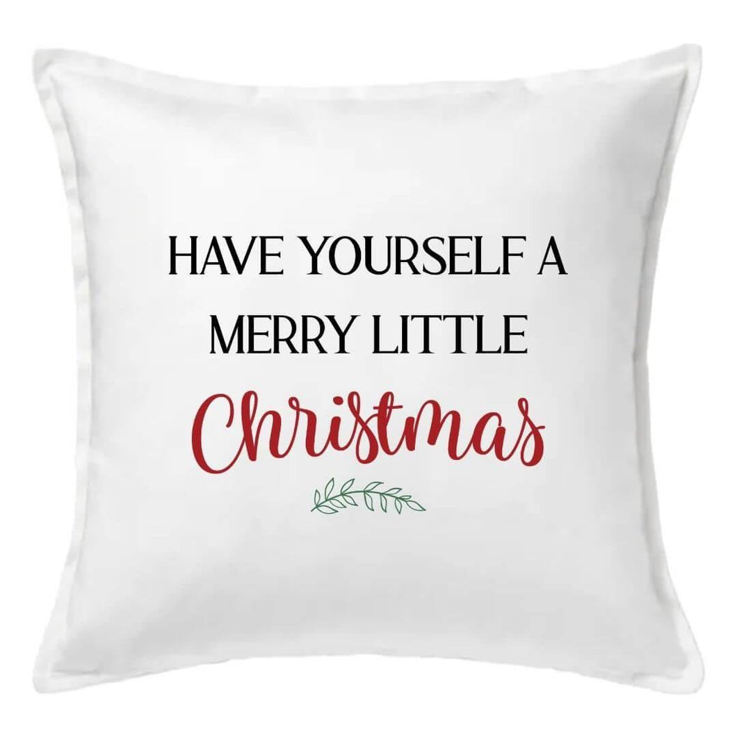 Have Yourself A Merry Little Christmas Pillow | Pillow Cover | Cushion Cover