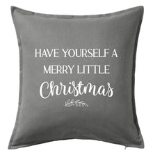 Load image into Gallery viewer, Have Yourself A Merry Little Christmas Pillow | Pillow Cover | Cushion Cover
