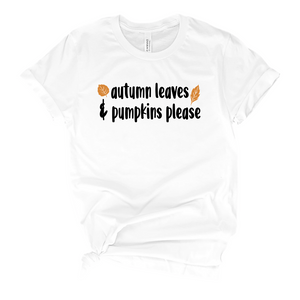 Autumn Leaves and Pumpkins Please T-Shirt