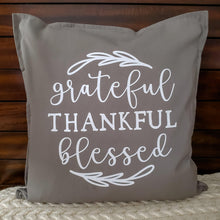 Load image into Gallery viewer, Grateful Thankful Blessed Pillow | Pillow Cover | Cushion Cover - Crystal Rose Design Co.